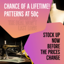 Last chance to get patterns at half a dollar!